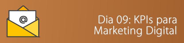dia 09 - kpis para marketing digital