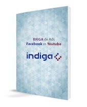 Facebook Ads VS Youtube Ads - Indiga